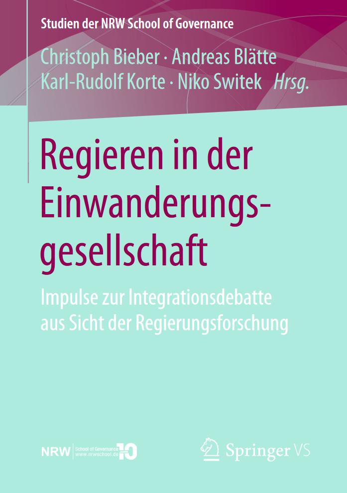Regieren in der Einwanderungsgesellschaft. Impulse zur Integrationsdebatte aus Sicht der Regierungsforschung.